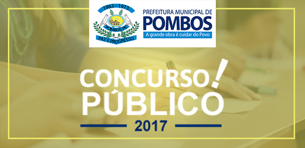Prefeitura de Pombos realiza Concurso Público!