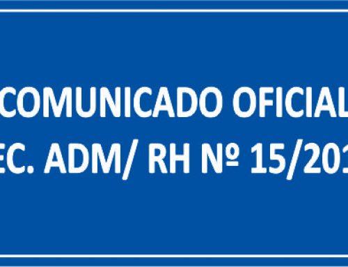 COMUNICADO OFICIAL SEC. ADM/ RH Nº 15/2018