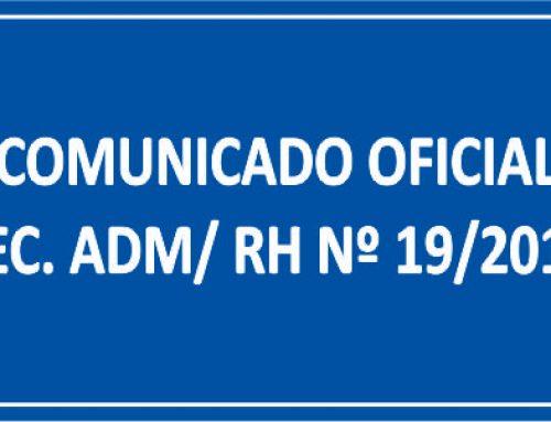 COMUNICADO OFICIAL SEC. ADM/ RH Nº 19/2018