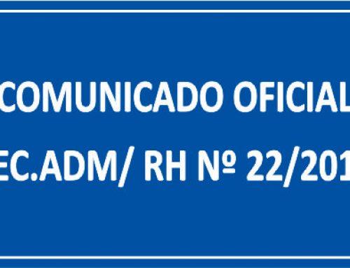 COMUNICADO OFICIAL SEC. ADM/ RH Nº 22/2018