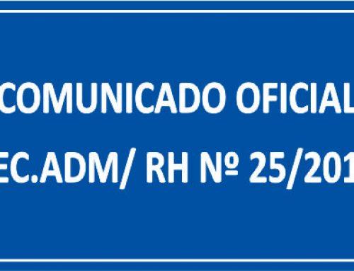 COMUNICADO OFICIAL SEC. ADM/ RH Nº 25/2018