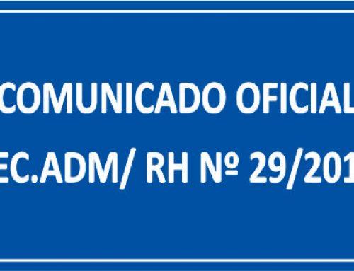 COMUNICADO OFICIAL SEC. ADM/ RH Nº 29/2018