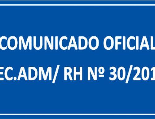 COMUNICADO OFICIAL SEC. ADM/ RH Nº 30/2018