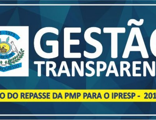 RELAÇÃO DO REPASSE DA PMP PARA O IPRESP –  2017- 2018