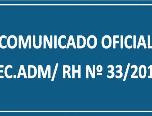 COMUNICADO OFICIAL SEC. ADM/ RH Nº 33/2018