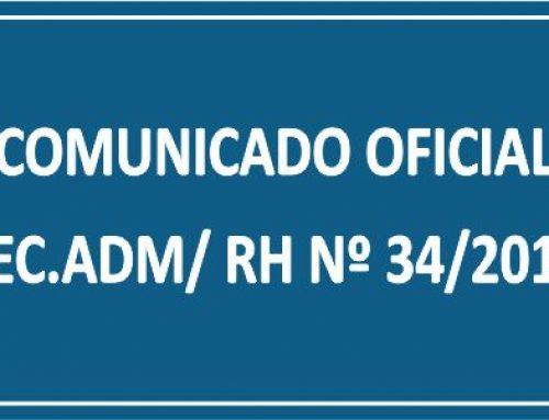 COMUNICADO OFICIAL SEC. ADM/ RH Nº 34/2018