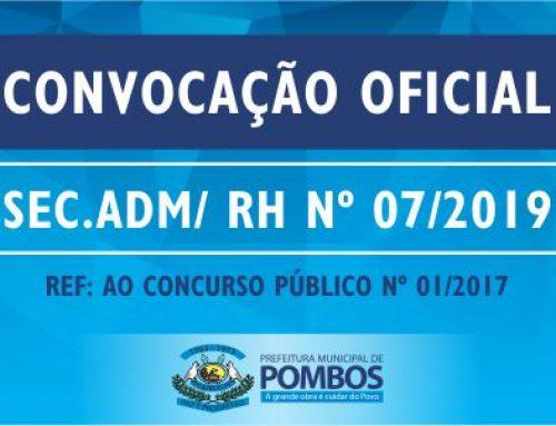 CONVOCAÇÃO OFICIAL SEC. ADM/ RH Nº 07/2019