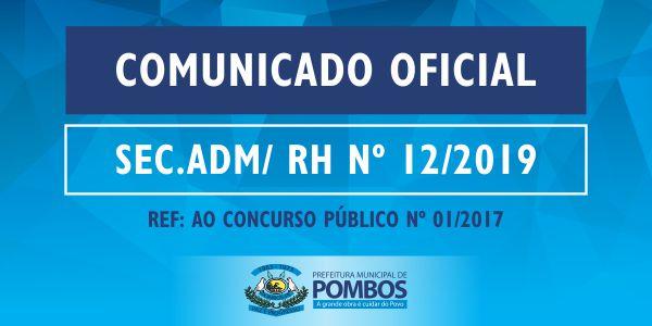 COMUNICADO OFICIAL SEC. ADM/ RH Nº 12/2019