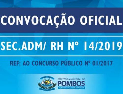 CONVOCAÇÃO OFICIAL SEC. ADM/ RH Nº 14/2019