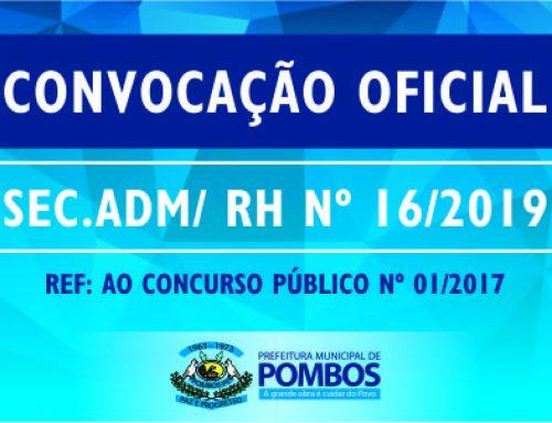 CONVOCAÇÃO OFICIAL SEC. ADM/ RH Nº 16/2019
